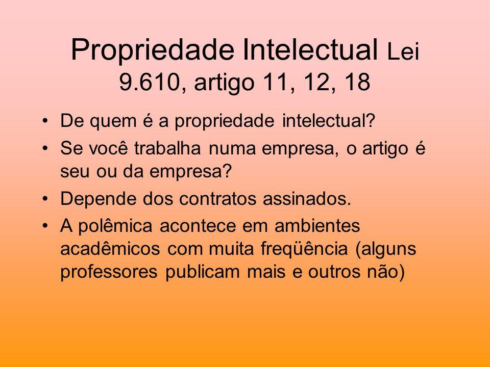 Propriedade Intelectual Lei 9.610, artigo 11, 12, 18