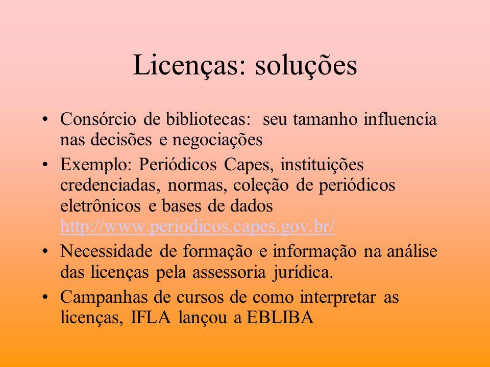 Licenças: soluções Consórcio de bibliotecas: seu tamanho influencia nas decisões e negociações.