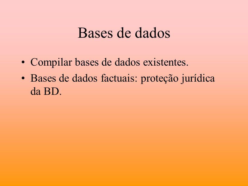 Bases de dados Compilar bases de dados existentes.