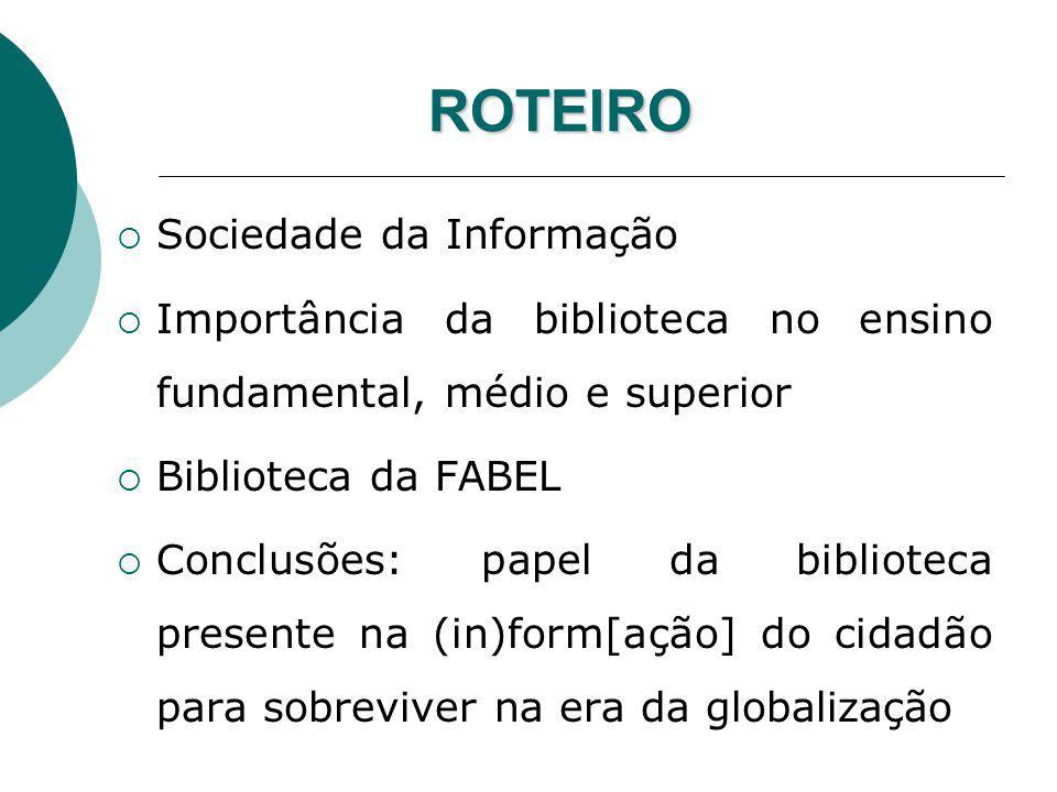ROTEIRO Sociedade da Informação