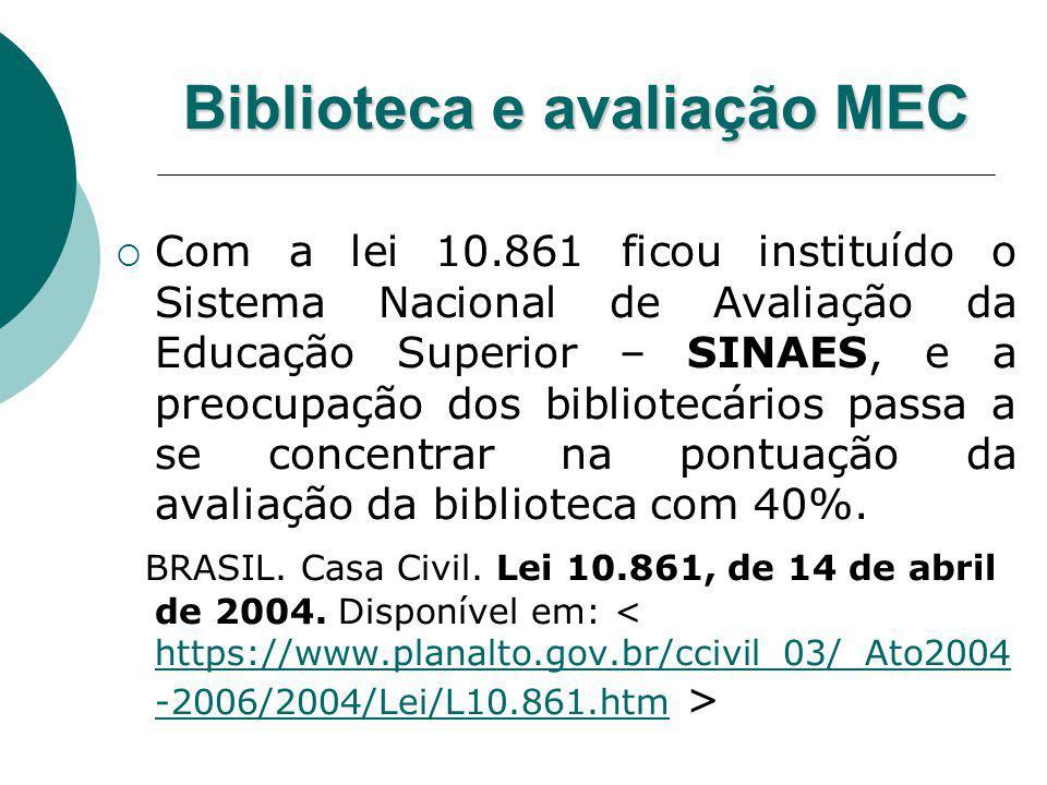 Biblioteca e avaliação MEC