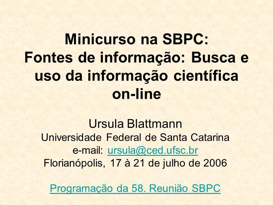 Minicurso na SBPC: Fontes de informação: Busca e uso da informação científica on-line