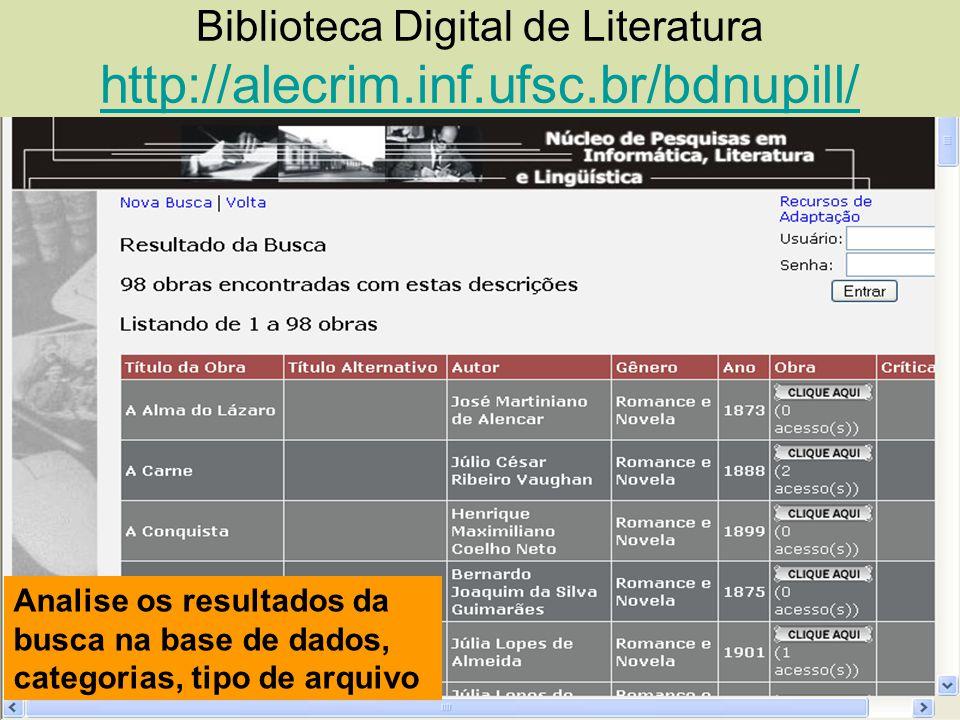 Biblioteca Digital de Literatura http://alecrim.inf.ufsc.br/bdnupill/