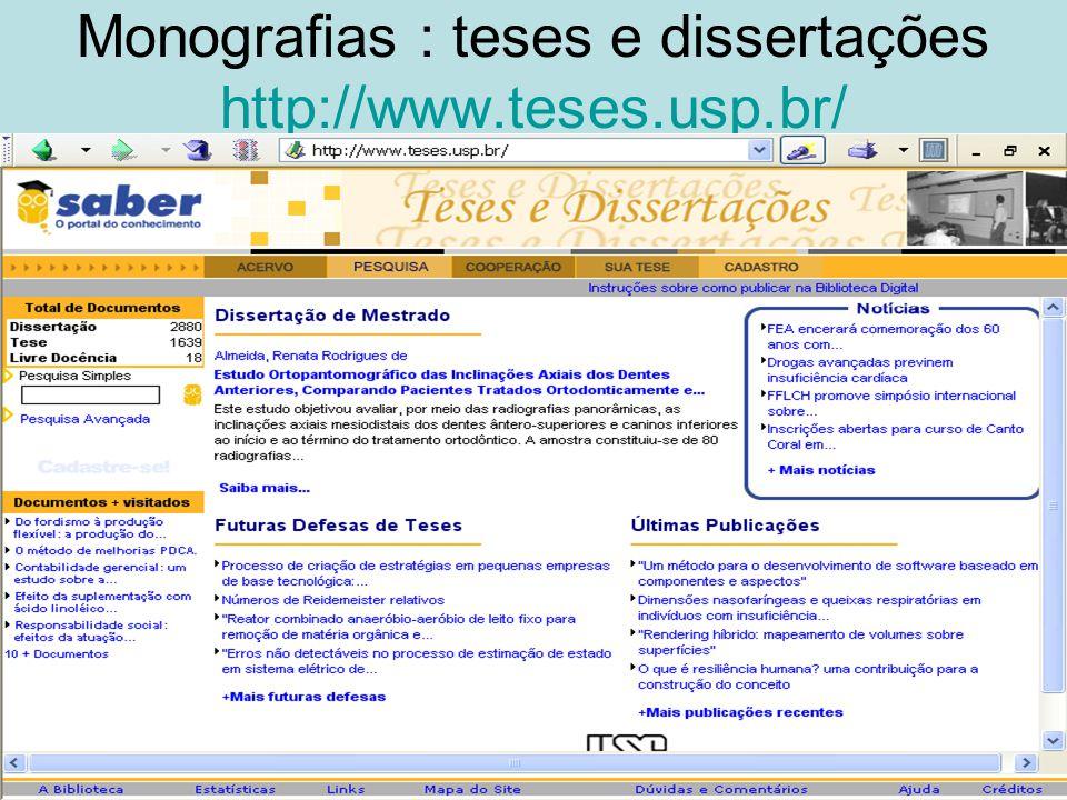Monografias : teses e dissertações http://www.teses.usp.br/