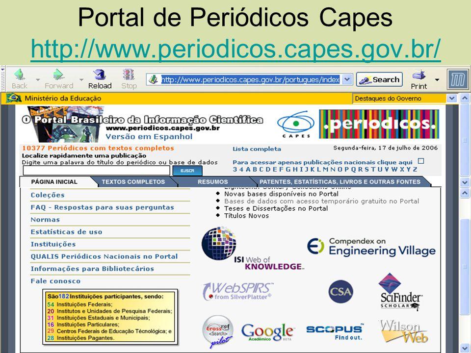 Portal de Periódicos Capes http://www.periodicos.capes.gov.br/