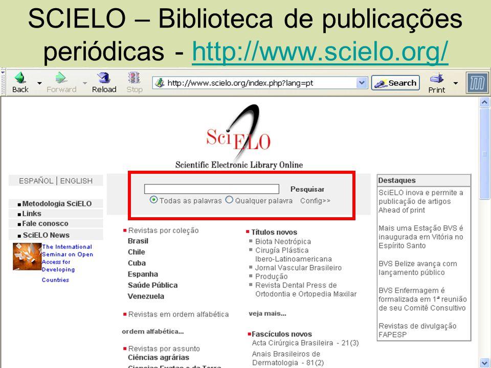 SCIELO – Biblioteca de publicações periódicas - http://www.scielo.org/