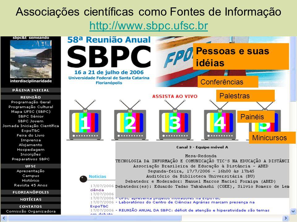 Associações científicas como Fontes de Informação http://www. sbpc
