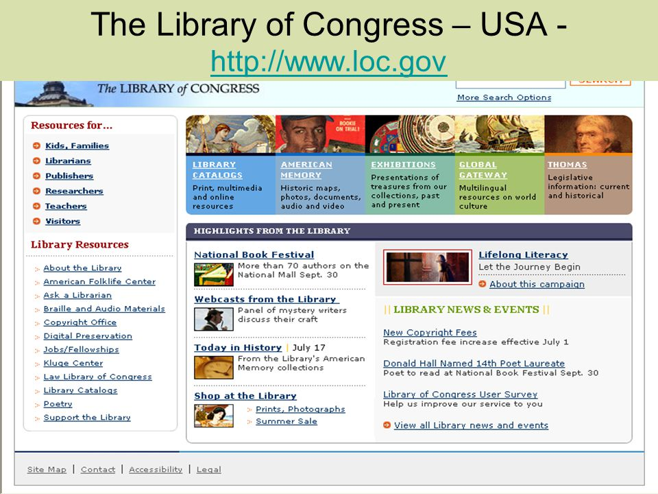 The Library of Congress – USA - http://www.loc.gov