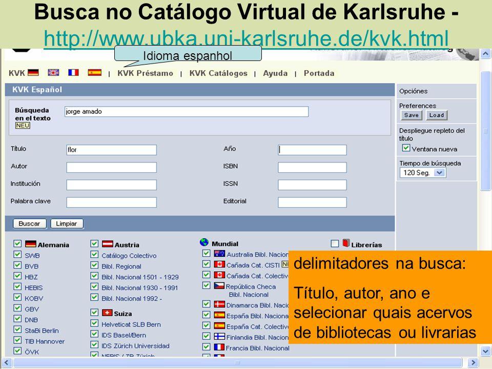 Busca no Catálogo Virtual de Karlsruhe - http://www. ubka