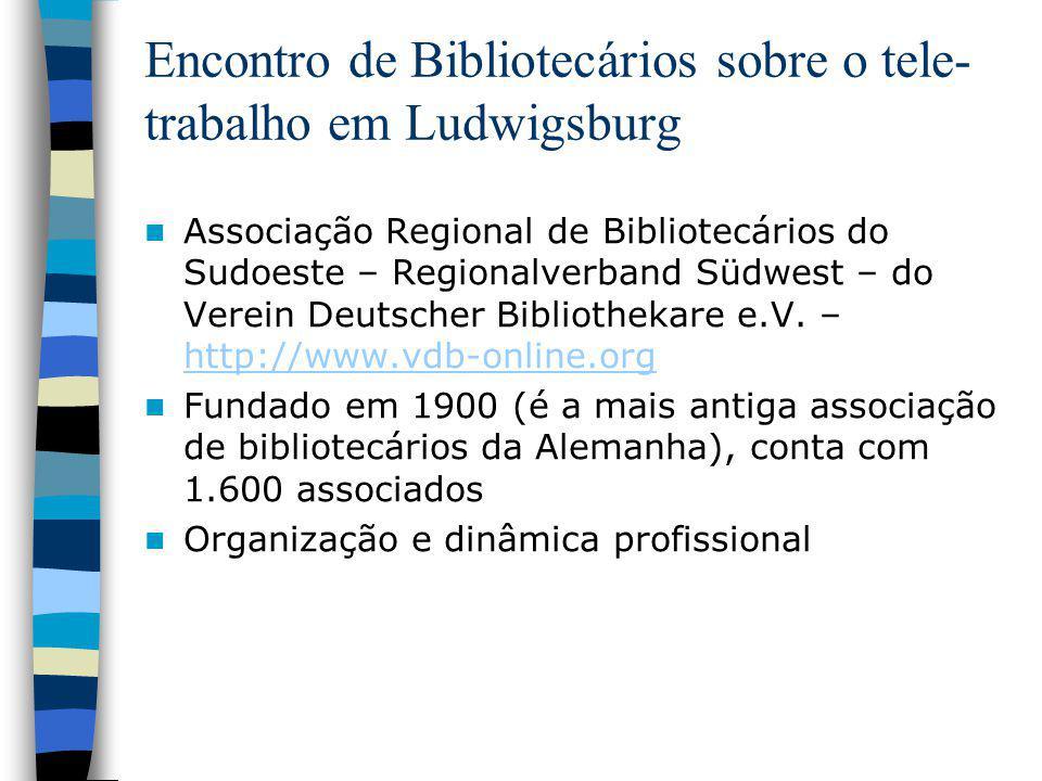 Encontro de Bibliotecários sobre o tele-trabalho em Ludwigsburg