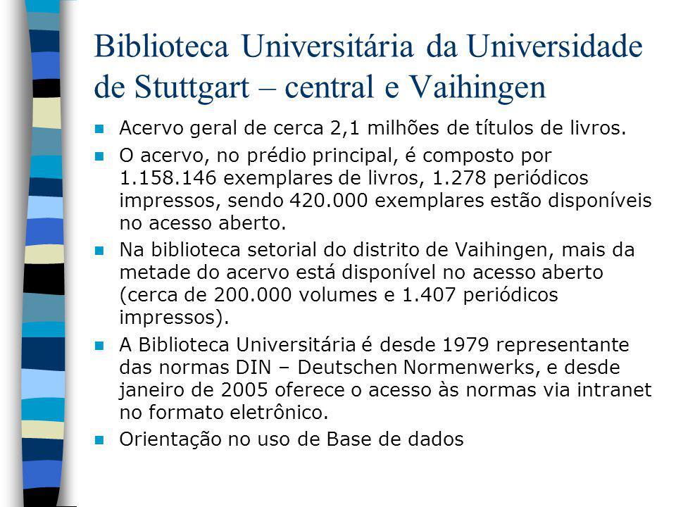 Biblioteca Universitária da Universidade de Stuttgart – central e Vaihingen