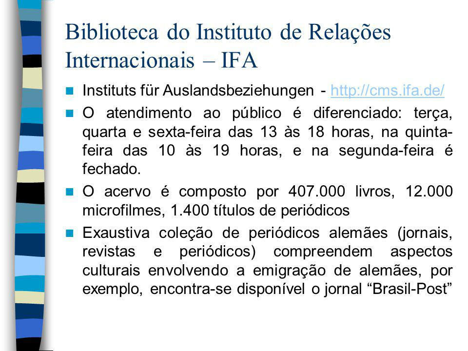 Biblioteca do Instituto de Relações Internacionais – IFA