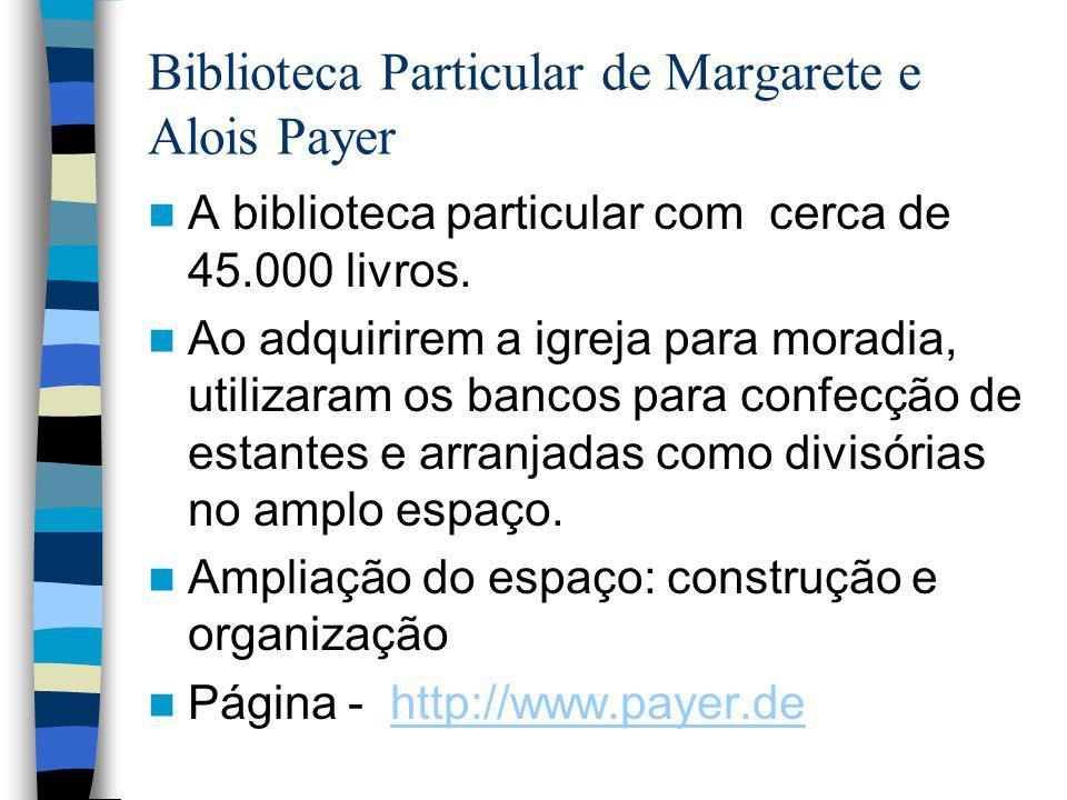 Biblioteca Particular de Margarete e Alois Payer