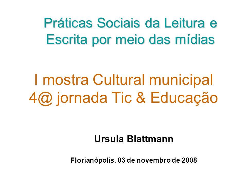 I mostra Cultural municipal 4@ jornada Tic & Educação