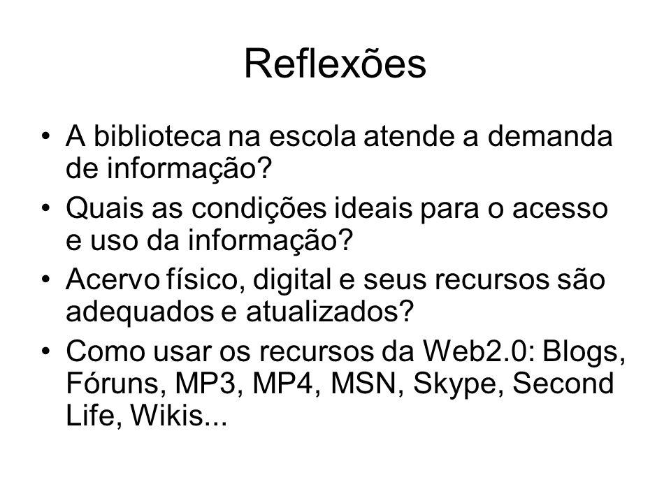 Reflexões A biblioteca na escola atende a demanda de informação