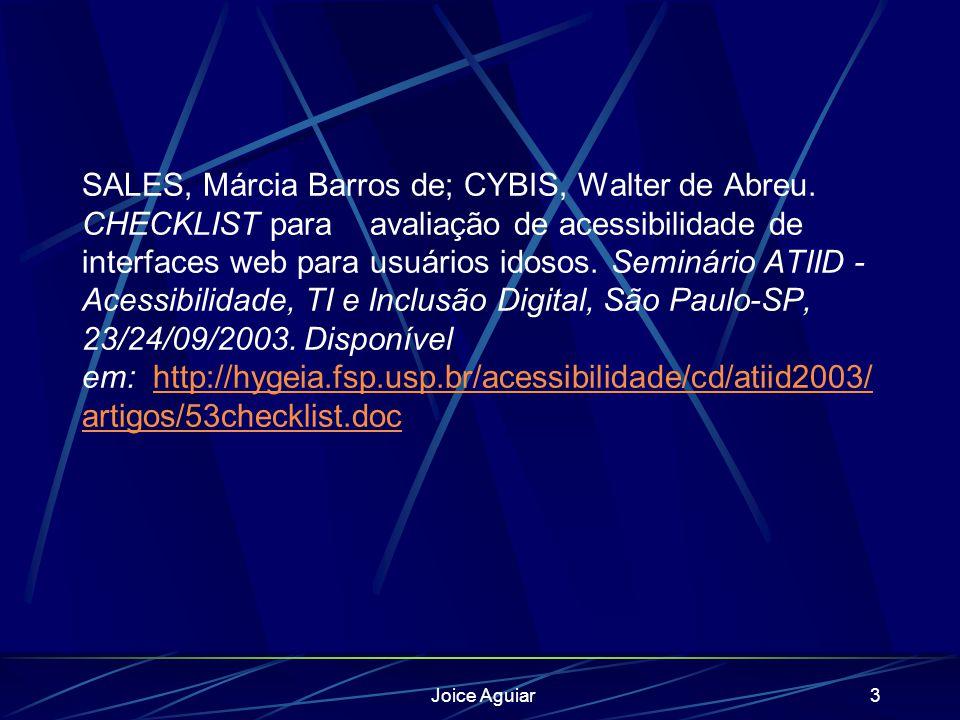 SALES, Márcia Barros de; CYBIS, Walter de Abreu