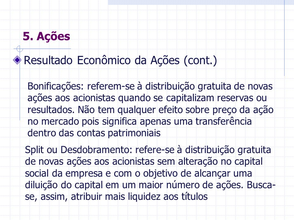 Resultado Econômico da Ações (cont.)