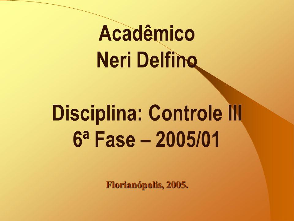 Disciplina: Controle III