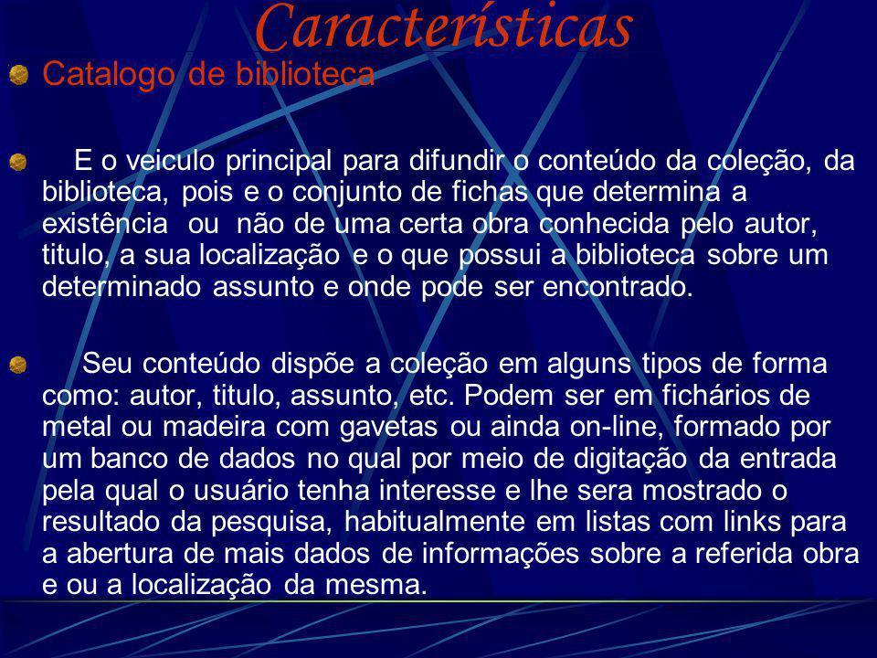 Características Catalogo de biblioteca