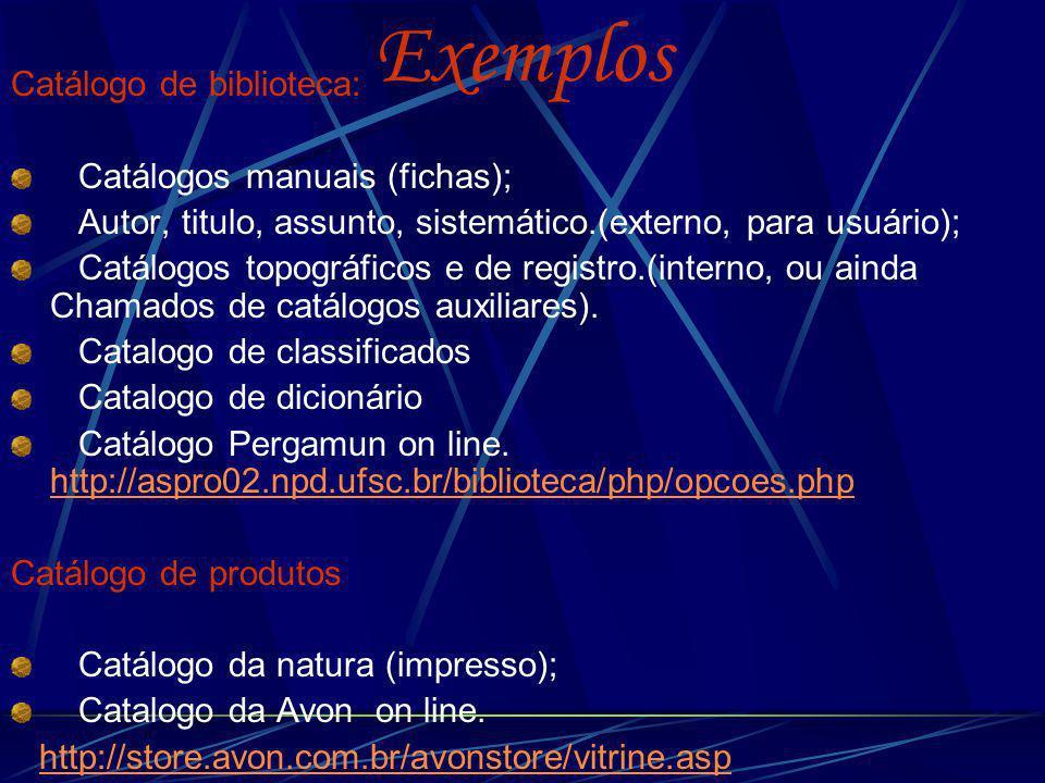 Exemplos Catálogo de biblioteca: Catálogos manuais (fichas);