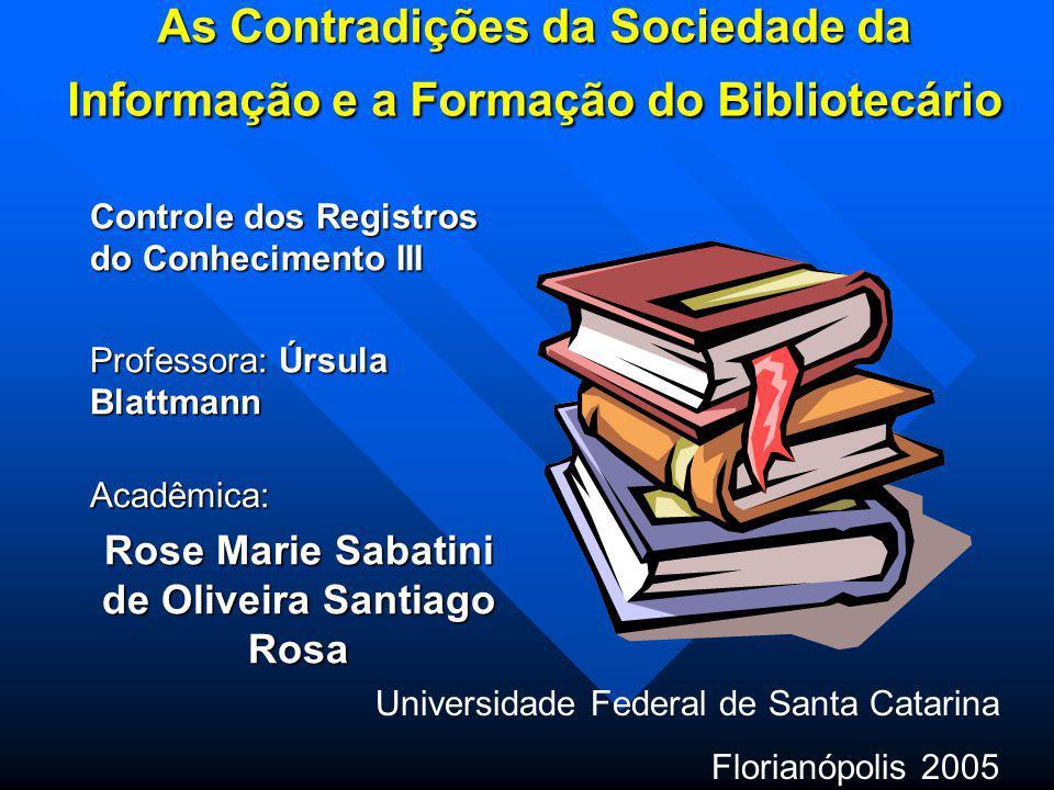 Rose Marie Sabatini de Oliveira Santiago Rosa