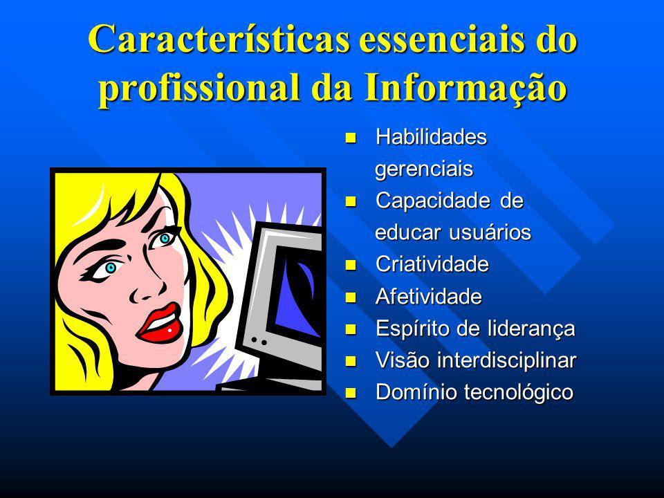 Características essenciais do profissional da Informação