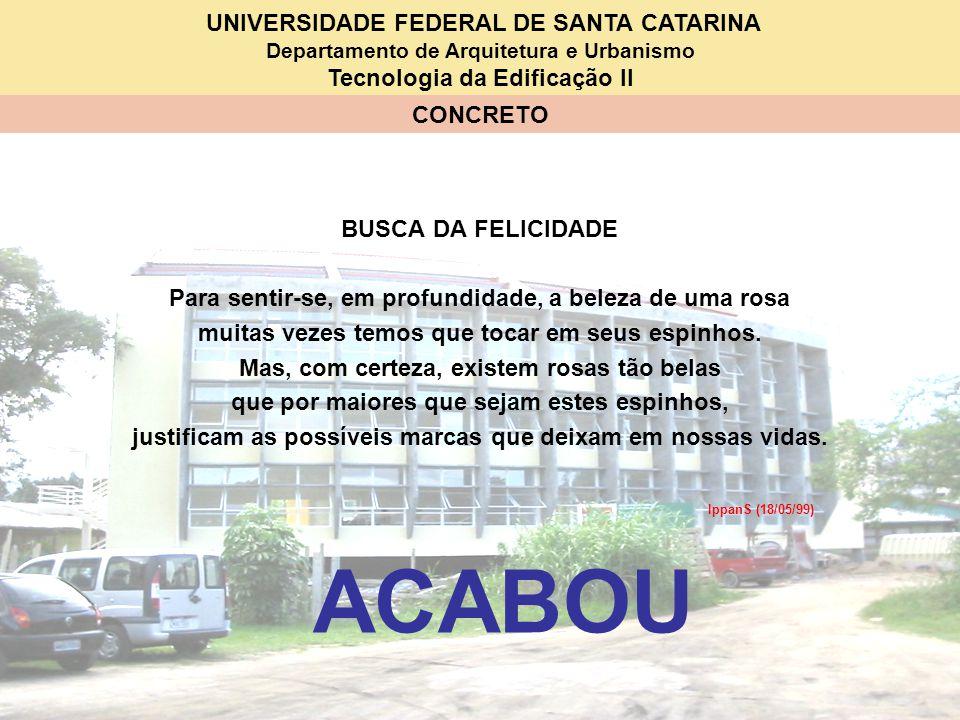 ACABOU BUSCA DA FELICIDADE