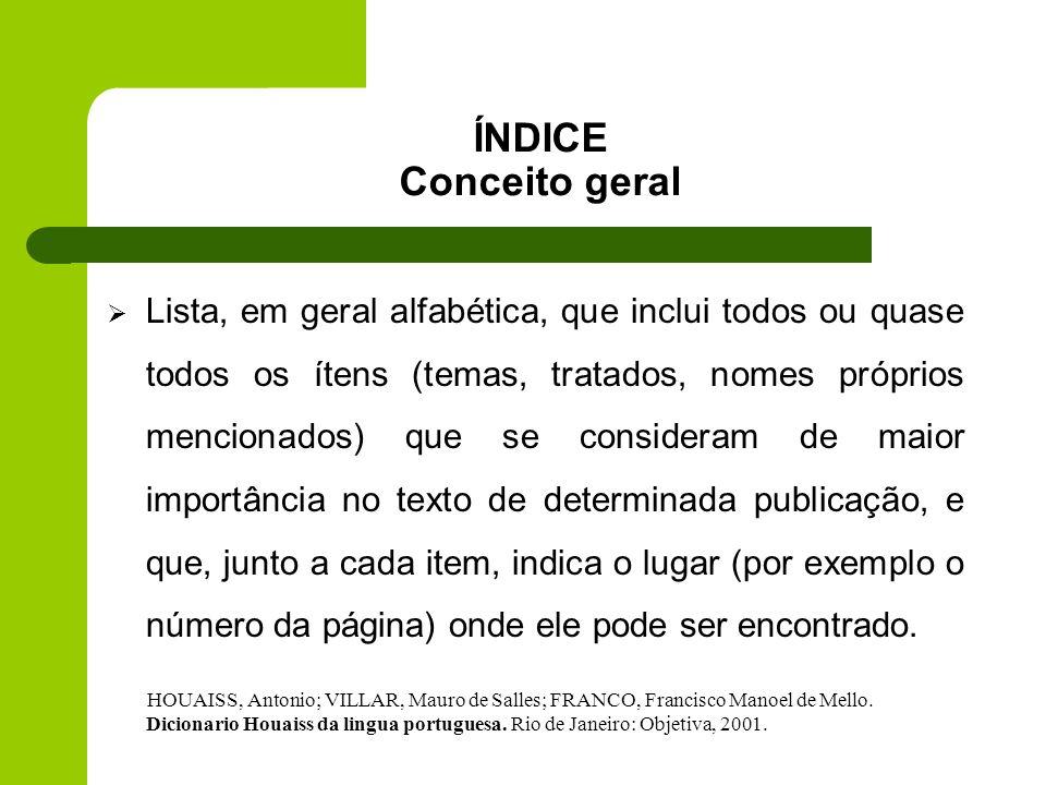 ÍNDICE Conceito geral