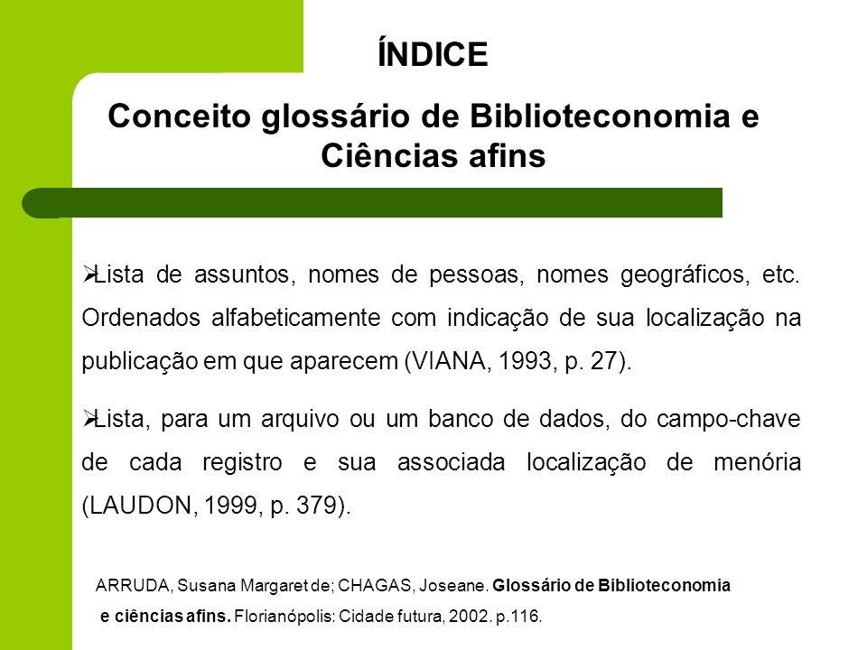 Conceito glossário de Biblioteconomia e Ciências afins