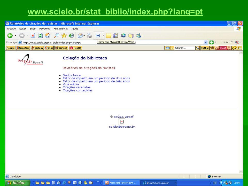 www.scielo.br/stat_biblio/index.php lang=pt