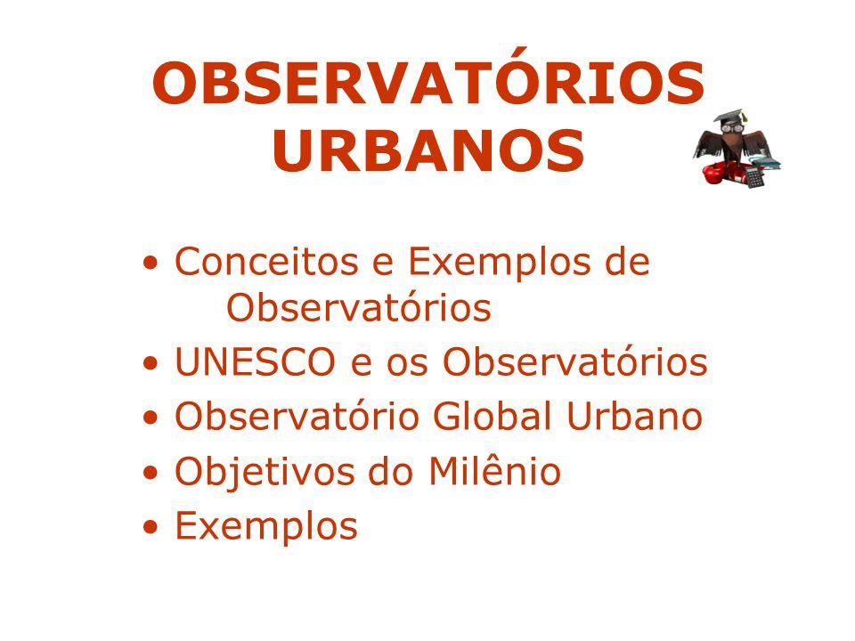 OBSERVATÓRIOS URBANOS