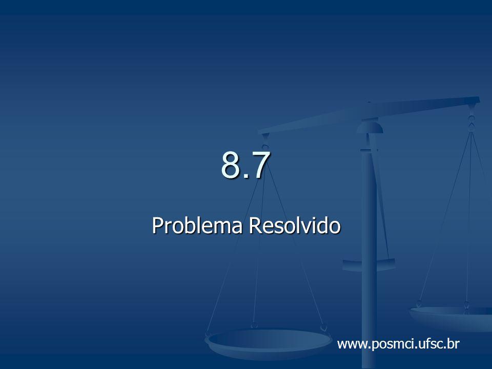 8.7 Problema Resolvido