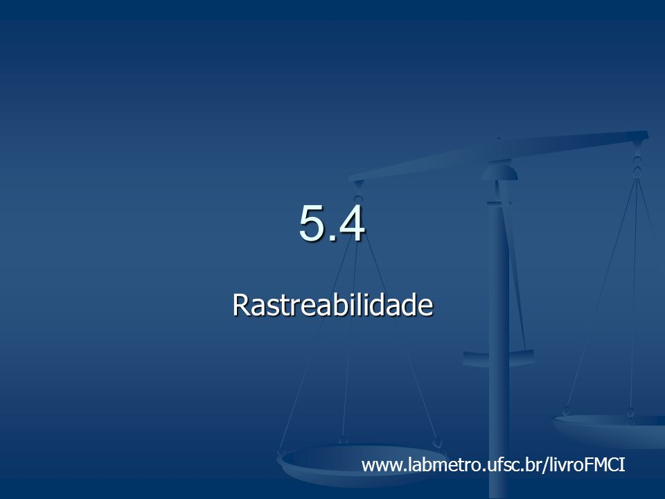 5.4 Rastreabilidade