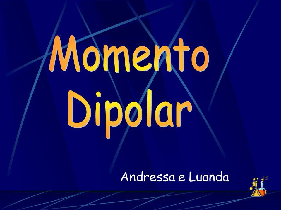 Momento Dipolar Andressa e Luanda