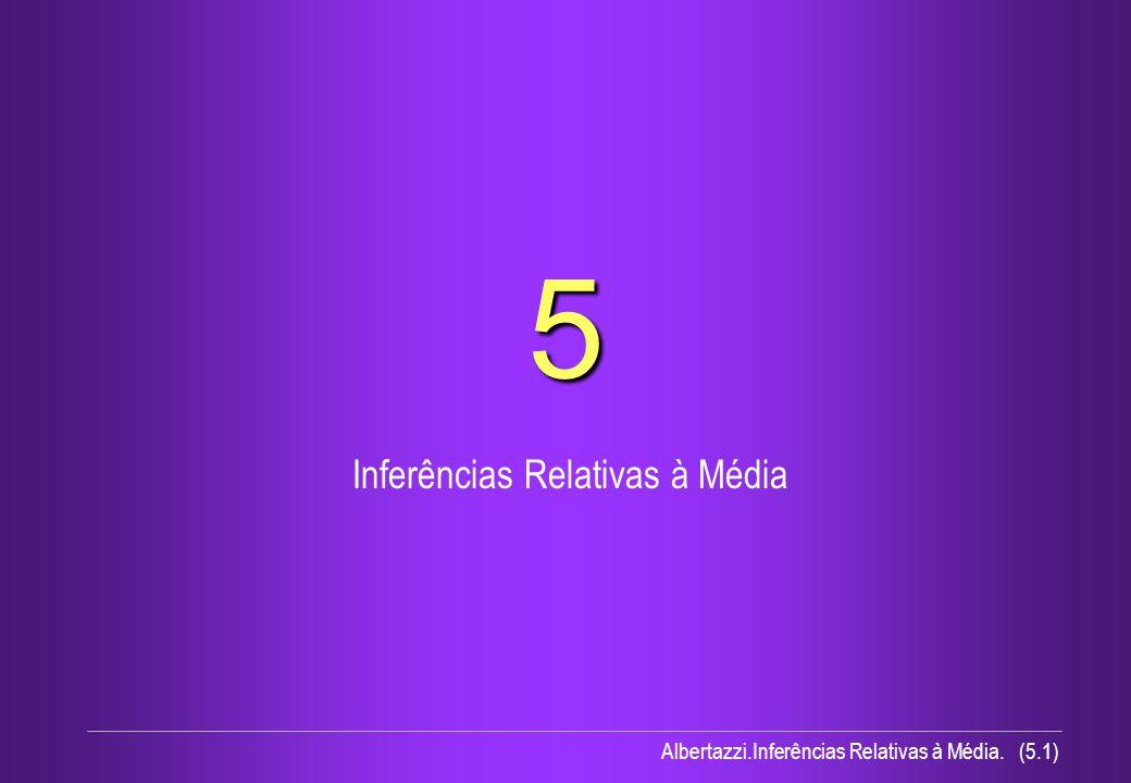 Inferências Relativas à Média