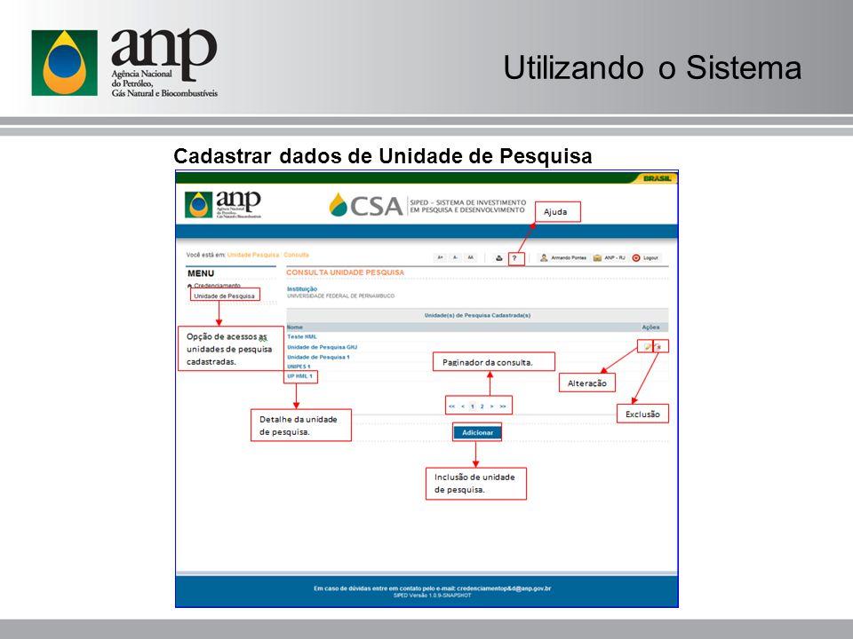 Utilizando o Sistema Cadastrar dados de Unidade de Pesquisa