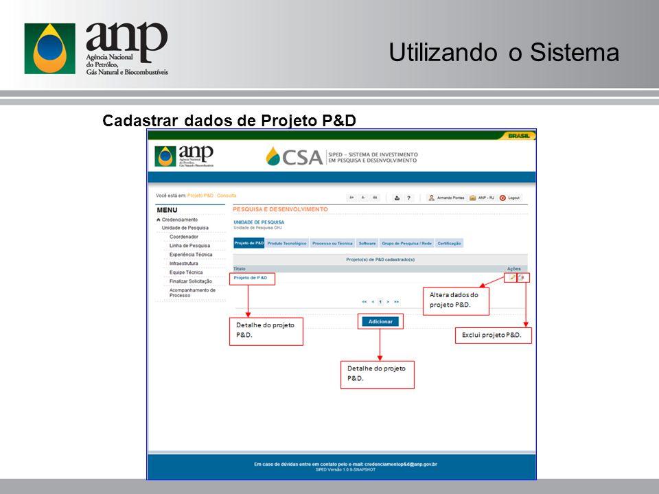 Utilizando o Sistema Cadastrar dados de Projeto P&D