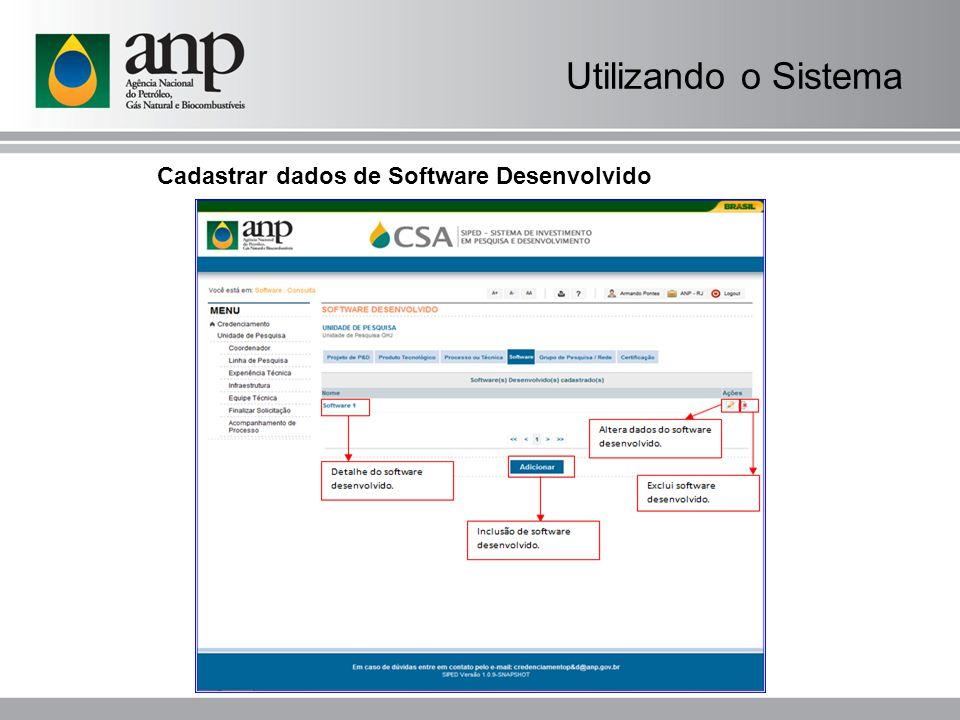 Utilizando o Sistema Cadastrar dados de Software Desenvolvido