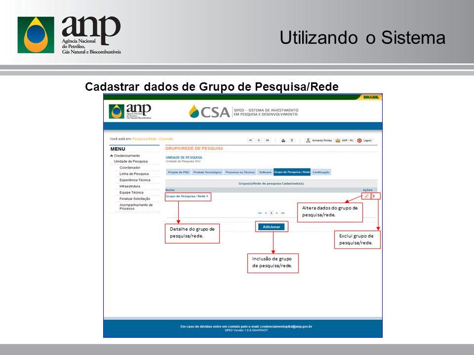Utilizando o Sistema Cadastrar dados de Grupo de Pesquisa/Rede