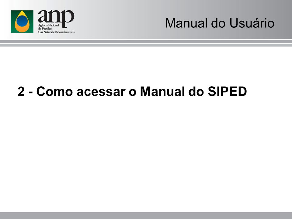 Manual do Usuário 2 - Como acessar o Manual do SIPED
