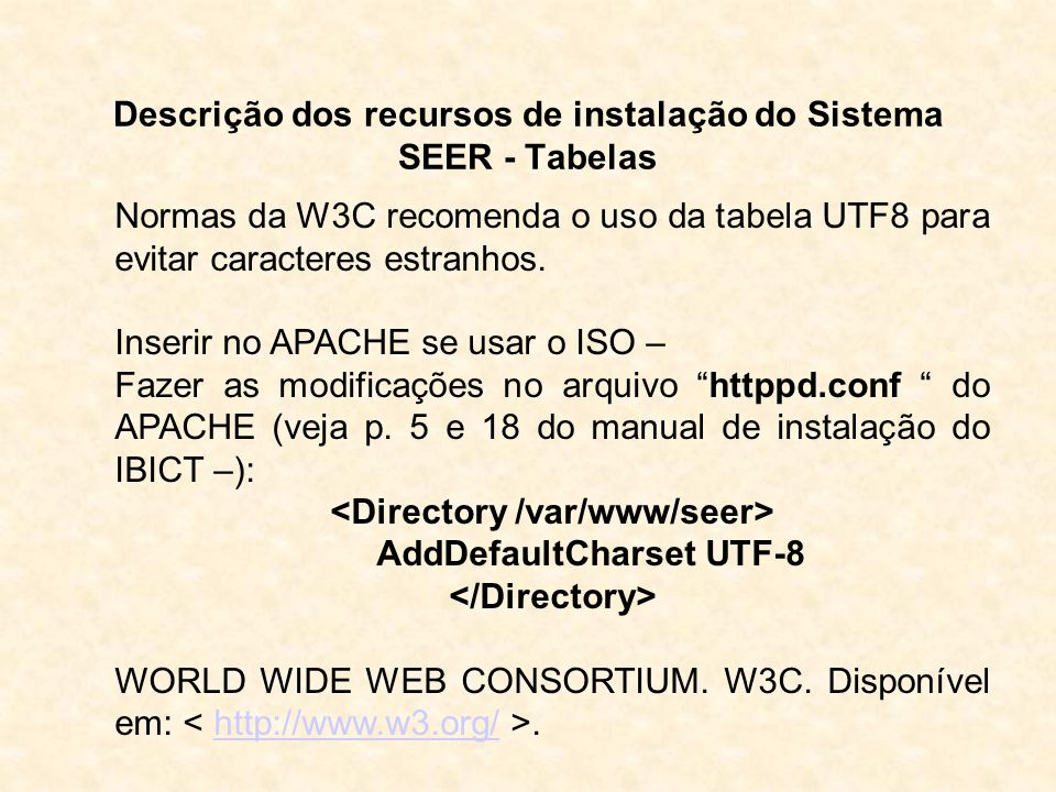 Descrição dos recursos de instalação do Sistema SEER - Tabelas