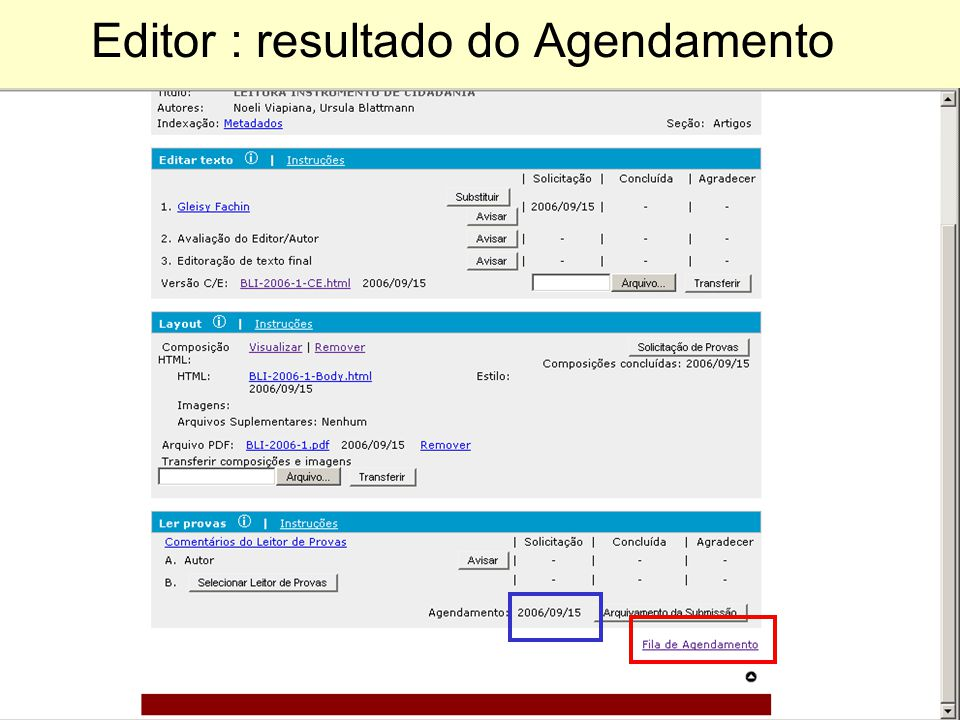 Editor : resultado do Agendamento