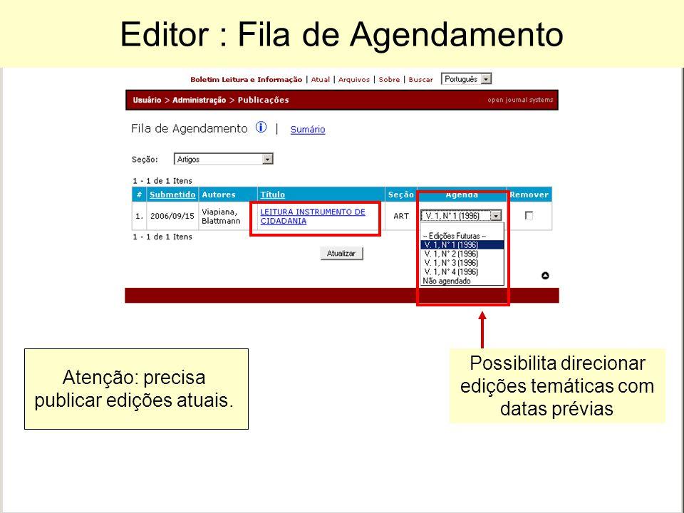Editor : Fila de Agendamento