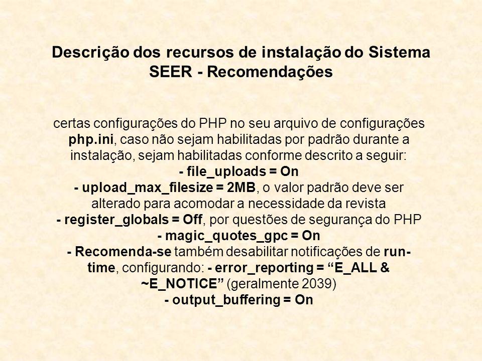 Descrição dos recursos de instalação do Sistema SEER - Recomendações