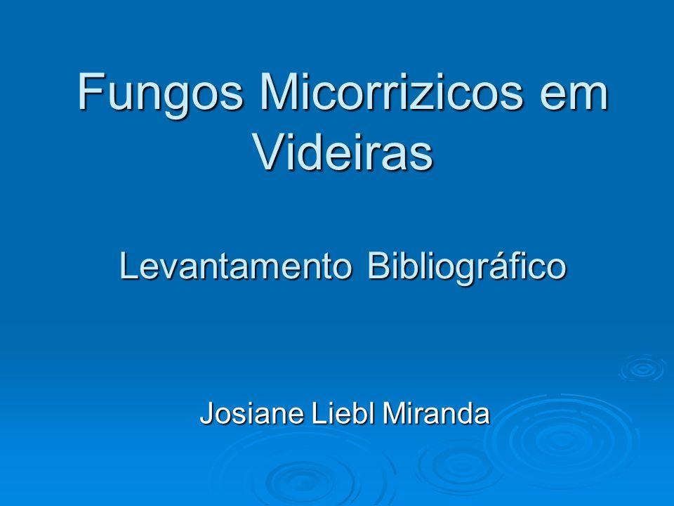 Fungos Micorrizicos em Videiras Levantamento Bibliográfico