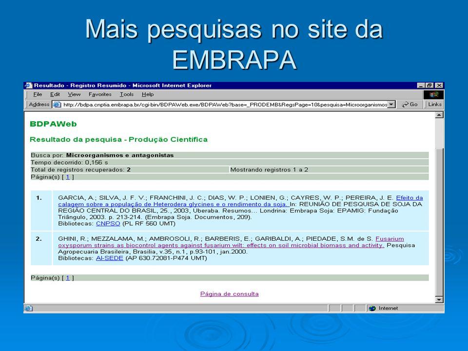 Mais pesquisas no site da EMBRAPA