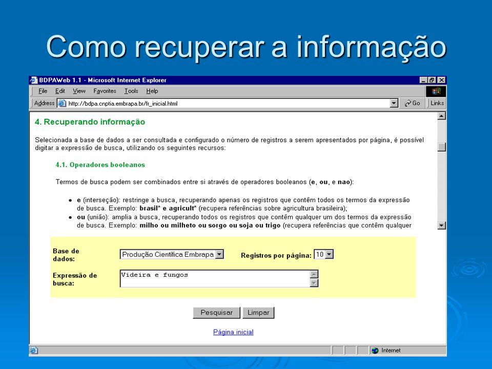 Como recuperar a informação