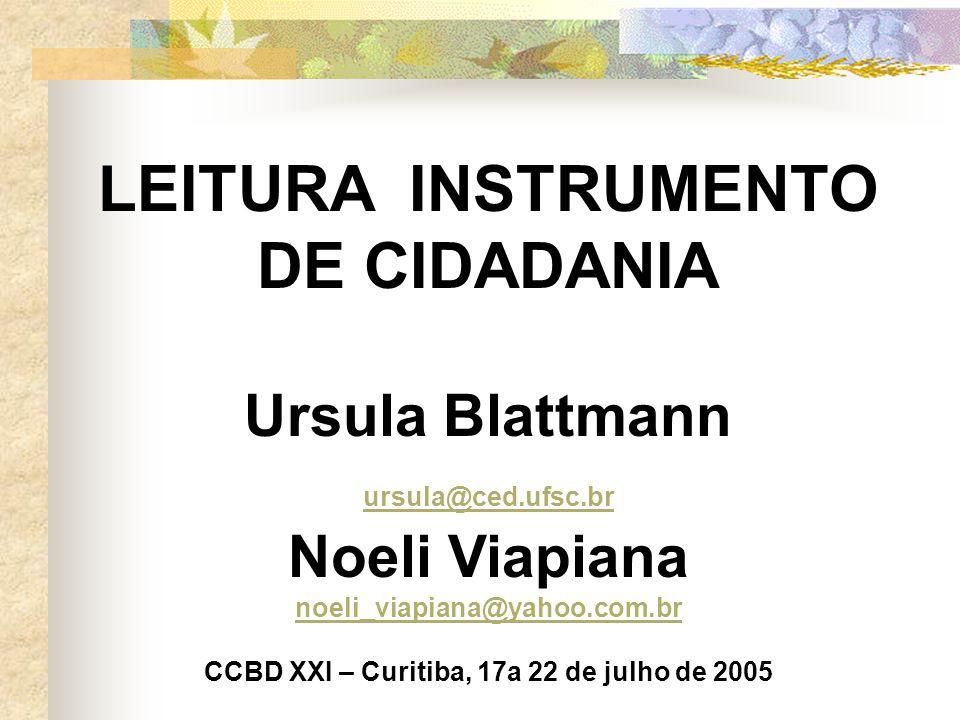 CCBD XXI – Curitiba, 17a 22 de julho de 2005