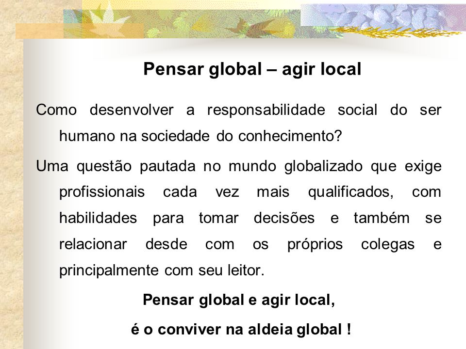 Pensar global – agir local