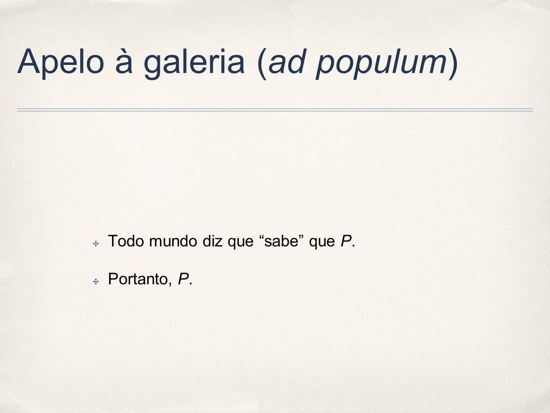 Apelo à galeria (ad populum)